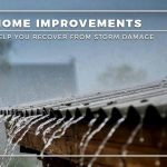 4 Home Improvements to Help You Recover From Storm Damage